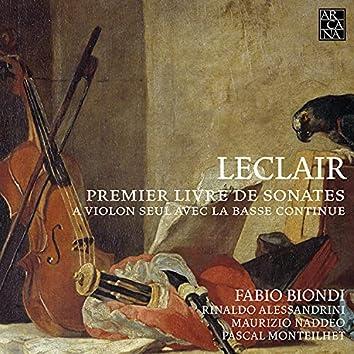 Leclair: Premier livre de sonates à violon seul avec la basse continue