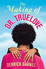 The Making of Dr. Truelove Kindle Edition