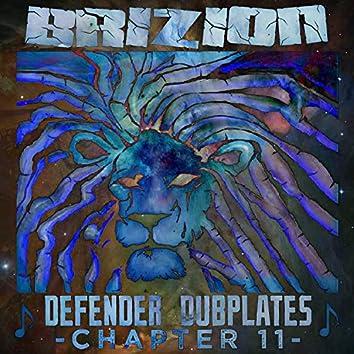 Defender Dubplates Chapter 11