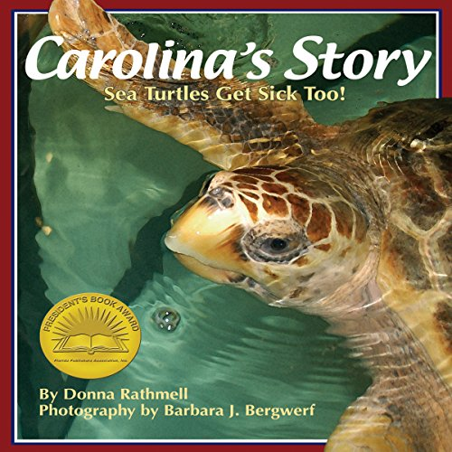 Carolina's Story: Sea Turtles Get Sick Too! audiobook cover art