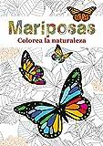 Mariposas: Colorea la naturaleza: 4