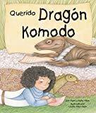 Querido Dragón de Komodo (Dear Komodo Dragon) (Arbordale Collection)