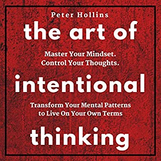 The Art of Intentional Thinking audiobook cover art