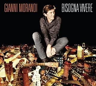 Bisogna Vivere by GIANNI MORANDI (2013-05-04)