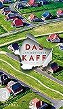Das Kaff: Roman (German Edition)