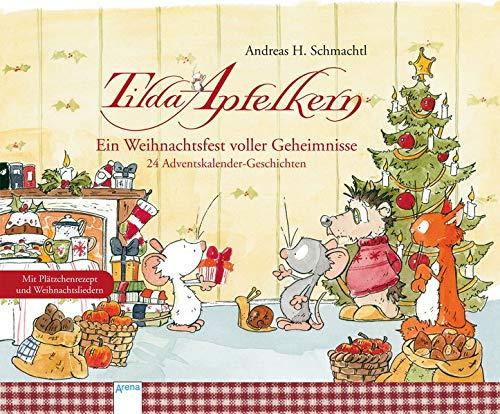 Tilda Apfelkern. Ein Weihnachtsfest voller Geheimnisse: 24 Adventskalender-Geschichten