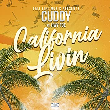 California Livin (feat. Hwy Foe)
