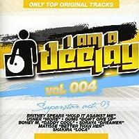 Vol. 4-I Am a Deejay-Superstar Acts