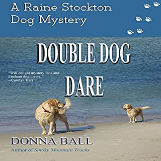 Double Dog Dare     The Raine Stockton Dog Mystery Series, Volume 8              Written by:                                                                                                                                 Donna Ball                               Narrated by:                                                                                                                                 Donna Postel                      Length: 6 hrs and 30 mins     Not rated yet     Overall 0.0