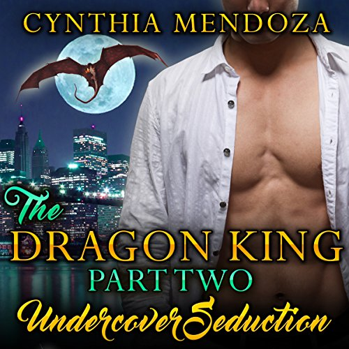 Couverture de The Dragon King, Part Two: Undercover Seduction