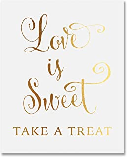 Love Is Sweet Take A Treat Gold Foil Wedding Sign Print 5x7
