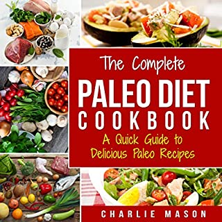 The Complete Paleo Diet Cookbook audiobook cover art