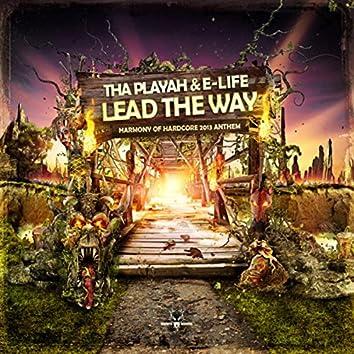 Lead the way (Harmony of Hardcore 2013 Anthem)