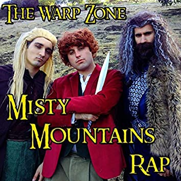 Misty Mountains Rap