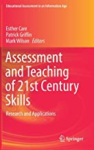 Assessment and Teaching of 21st Century Skills: Research and Applications (Educational Assessment in an Information Age)