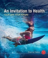 An Invitation to Health: Your Life, Your Future