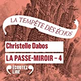 La tempête des échos - La Passe-Miroir 4 - Format Téléchargement Audio - 21,99 €