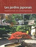 Les Jardins japonais - Découverte et mise en oeuvre