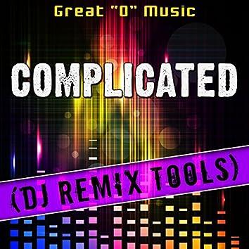 Complicated (DJ Remix Tools)