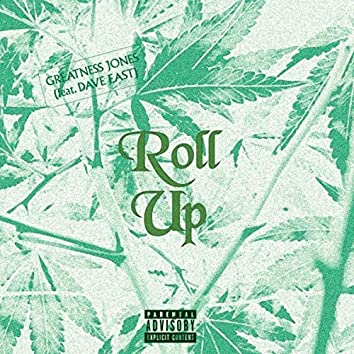 Roll Up (feat. Dave East)