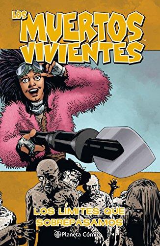 Los muertos vivientes nº 29/32: Los límites que sobrepasamos: 1 (Los Muertos Vivientes (The Walking Dead Cómic))