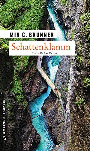 Schattenklamm: Kriminalroman (Kommissare Jessica Grothe und Florian Forster 1) (German Edition)