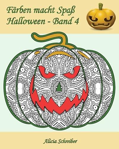 Färben macht Spaß – Halloween – Band 4: 25 tolle Kürbisse zum Farben