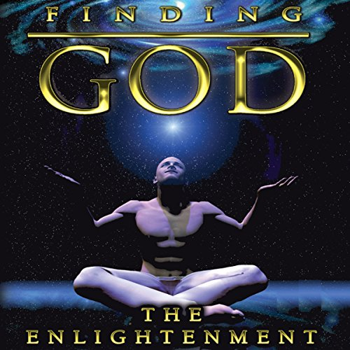 Finding God: The Enlightenment audiobook cover art