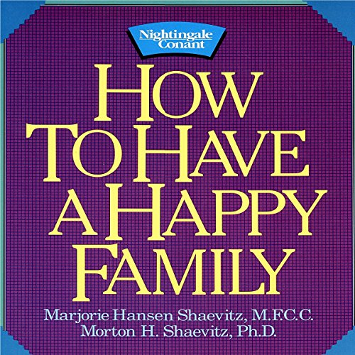 How to Have a Happy Family audiobook cover art