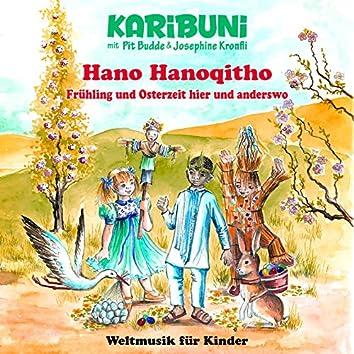 Hano Hanoqitho - Frühling und Osterzeit hier und anderswo