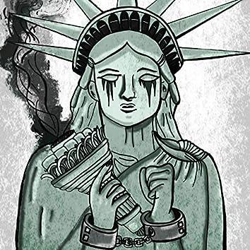 Shackling Lady Liberty (feat. Ms. A)