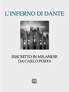 L'Inferno di Dante riscritto in milanese. Ediz. critica (Lyra)