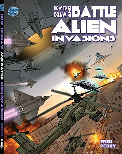 How to Draw and Battle Alien Invasions (English Edition)