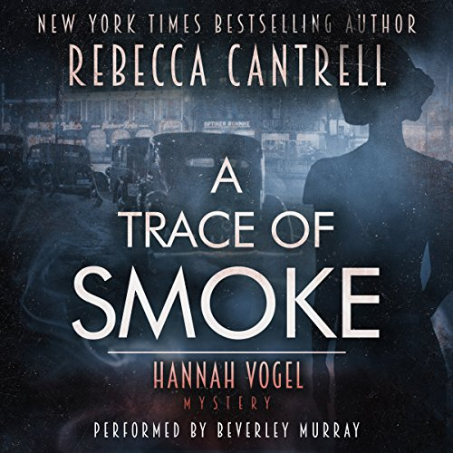 A Trace of Smoke audiobook cover art