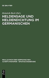 Heldensage Und Heldendichtung Im Germanischen (Erganzungsbande Zum Reallexikon der Germanischen Altertumsku) (German Edition)
