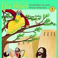 2: die Bibel-Geschichten aus d
