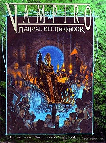 VAMPIRO: MANUAL DEL NARRADOR - MÓDULO DE EXPANSIÓN PARA VAMPIRO: LA MASCARADA.