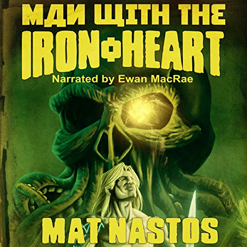Man with the Iron Heart audiobook cover art