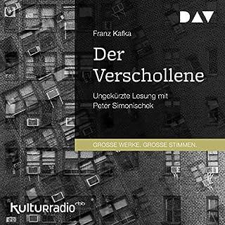 Der Verschollene                   Autor:                                                                                                                                 Franz Kafka                               Sprecher:                                                                                                                                 Peter Simonischek                      Spieldauer: 10 Std. und 10 Min.     16 Bewertungen     Gesamt 4,6