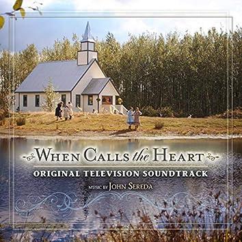 When Calls the Heart (Original Television Soundtrack)