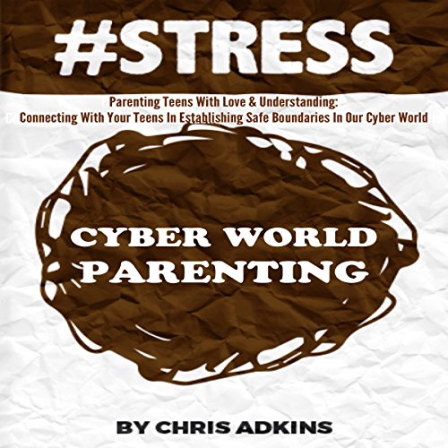 #STRESS: Parenting Teens with Love and Understanding cover art