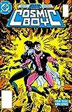 Cosmic Boy (1986-1987) #2 (English Edition)