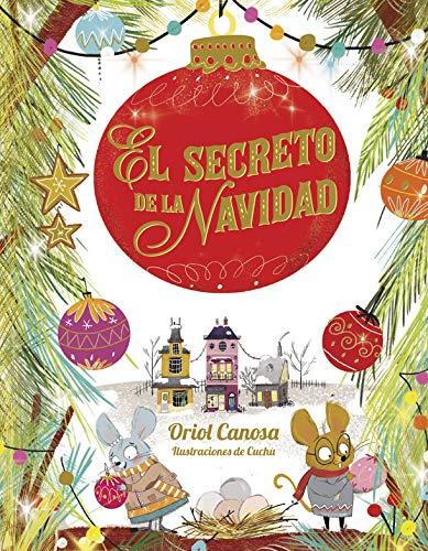 El secreto de la Navidad: 118 (Libro regalo)