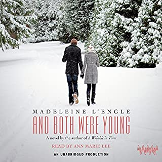 And Both Were Young                   By:                                                                                                                                 Madeleine L'Engle                               Narrated by:                                                                                                                                 Ann Marie Lee                      Length: 7 hrs and 55 mins     23 ratings     Overall 4.4
