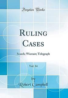 Ruling Cases, Vol. 24: Search; Warrant; Telegraph (Classic Reprint)