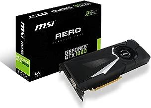 MSI Gaming GeForce GTX 1080 8GB GDDR5X SLI DirectX 12 VR Ready Graphics Card (GTX 1080 AERO 8G OC)