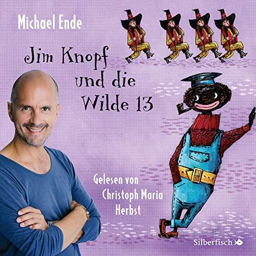 Jim Knopf und die Wilde 13 - Die ungekürzte Lesung: 6 CDs