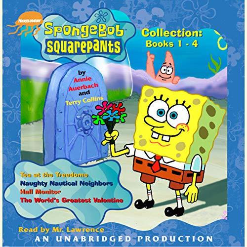 Spongebob Squarepants Collection: Books 1-4: #1: Tea at the Treedome; #2: Naughty Nautical Neighbors; #3: Hall Monitor; #...