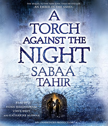 A Torch Against the Night     An Ember in the Ashes, Book 2              Written by:                                                                                                                                 Sabaa Tahir                               Narrated by:                                                                                                                                 Katharine McEwan,                                                                                        Fiona Hardingham,                                                                                        Steve West                      Length: 15 hrs and 9 mins     44 ratings     Overall 4.7