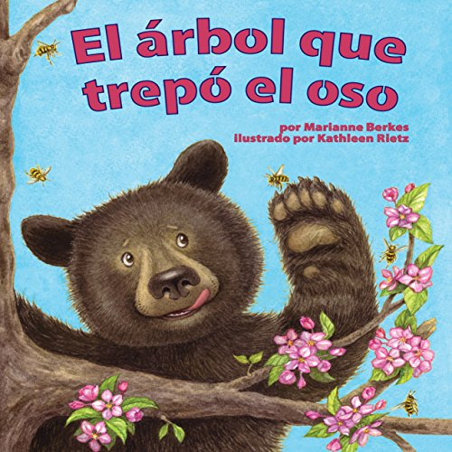 El árbol que trepó el oso [The Tree That Bear Climbed]  Audiolibri